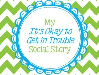 Its Okay To Get In Trouble - School