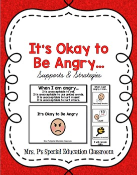 It's Okay to Be Angry... Supports & Strategies