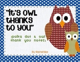 Thank You Cards - Owl and Polka Dots
