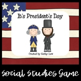 It's President's Day--Games and Activities