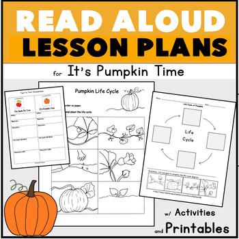 It's Pumpkin Time Read Aloud  Plans w Author Study Life Cy