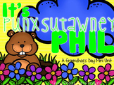 It's Punxsutawney Phil {A Groundhog's Day Mini Unit}