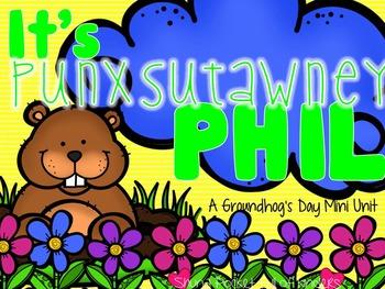 It's Punxsutawney Phil {A Groundhog's Day Mini Unit}