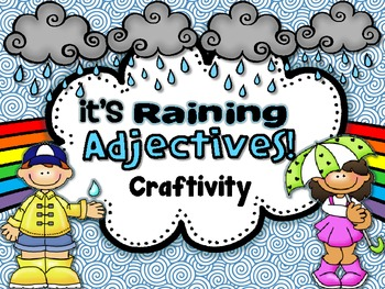 It's Raining Adjectives {Craftivity}