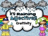 It's Raining Adjectives {Craftivity}