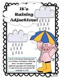 It's Raining Adjectives