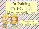 It's Raining, It's Pouring: Literacy Activities