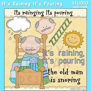 It's Raining It's Pouring The Old Man is Snoring Nursery R