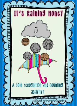 It's Raining Money! A counting coin value activity -MadeForSecondGrade