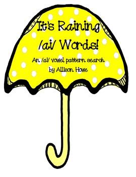 It's Raining /ai/ Words!