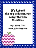 It's Robert! The Triple Rotten Day Comprehension Assessments