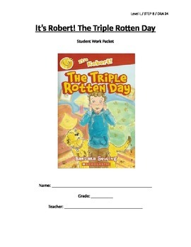 It's Robert! The Triple Rotten Day Reading LP and Student Work Packet - Level L