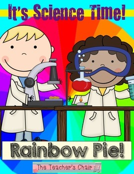 It's ScienceTime! Rainbow Pie