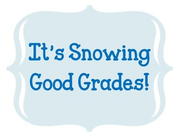 It's Snowing Good Grades.  Good Grades Bulletin Board Idea Set.  Snowflakes Snow