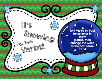 Its Snowing Past Tense Verbs: Winter Past Tense Verb Rules Sort & Practice!