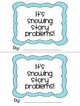 It's Snowing Story Problems!  {A story problem craftivity}
