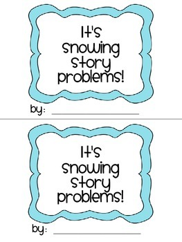 It's Snowing Story Problems!  {A story problem craftivity}