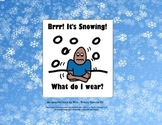 It's Snowing! What Do I Wear? ❄ Adapted Book