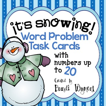 It's Snowing! - Word Problem Task Cards to 20