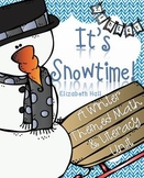 It's Snowtime!