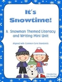 It's Snowtime! A Snowman Themed Literacy & Writing Mini Unit