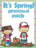 It's Spring! Preschool Pack