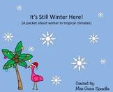 It's Still Winter Here!
