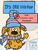 It's Still Winter Math Common Core Standards Updated :)
