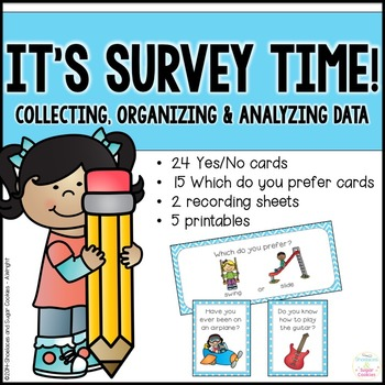 It's Survey Time! - Collecting, organizing and analyzing data