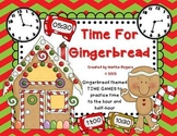 It's Time For Gingerbread!