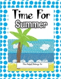 Its Time For Summer// Fun end of the year activities//