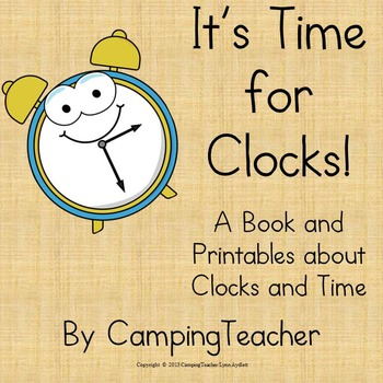 It's Time for Clocks A Book and Non Prep Printables about