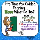 Time for Guided Reading Now What Do I Do