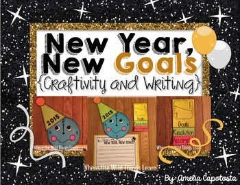 It's Time for New Years Goals {Craftivity and Writing}