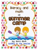 It's Time for Summer Camp: Math and Literacy Center Activities