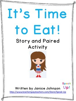 It's Time to Eat Story & Paired Activity {EFL, ESL, italki}