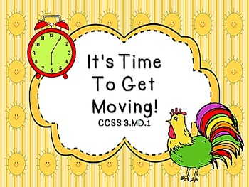 It's Time to Get Moving! CCSS 3.MD.1