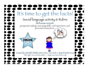 It's Time to Get the Facts ~ Social Communication Activity & Rubric {FREEBIE}