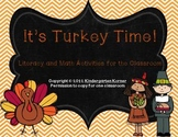 It's Turkey Time - Thanksgiving Literacy and Math Centers