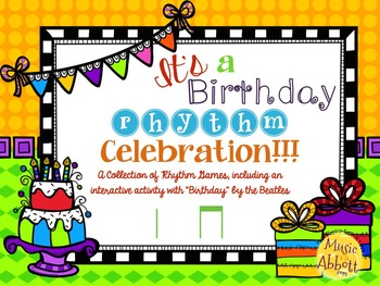 It's a Birthday Rhythm Celebration!!!  {ta ti-ti version}