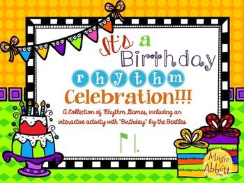 It's a Birthday Rhythm Celebration!!!  {ti-tam version}