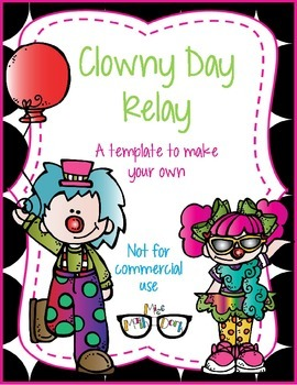 It's a Clowny Day Relay template - Personal Use Only!