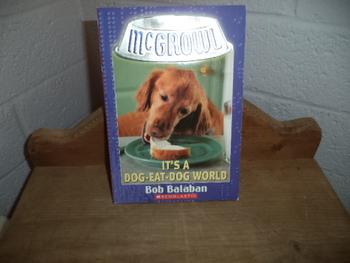 It's a Dog-Eat-Dog World    ISBN 0-439-43458-0
