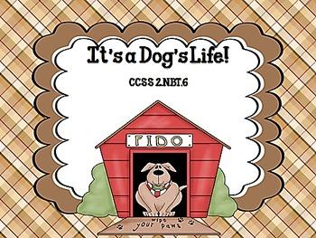 It's a Dog's Life! CCSS 2.NBT.6