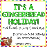 It's a Gingerbread Holiday - Math Activities & Centers