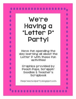 It's a Letter P Party!