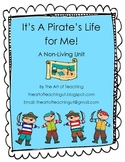It's a Pirate's Life For Me! Non-Living Mini Unit