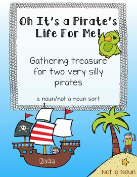 It's a Pirate's Life for Me - Noun Sort
