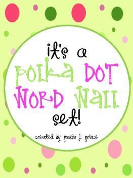 It's a Polka Dot Word Wall Set!