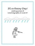 It's a Rainy Day! Vowel Digraph Focus on AI and AY